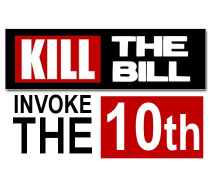 Kill the bill, invoke the 10th